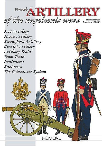 Artilleries Du Premier Empire