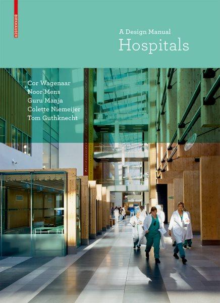 Hospitals : : a design manual
