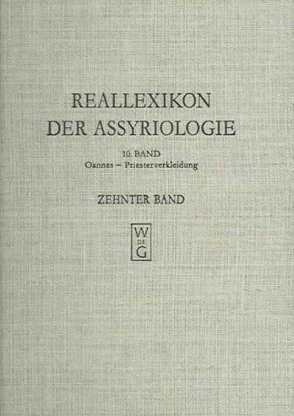 Reallexikon Der Assyriologie Und Vorderasiatischen Archaologie