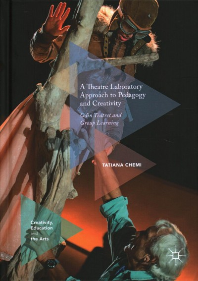 A Theatre Laboratory Approach to Pedagogy and Creativity