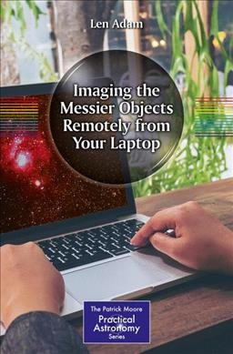 Imaging the Messier Objects from Your Laptop