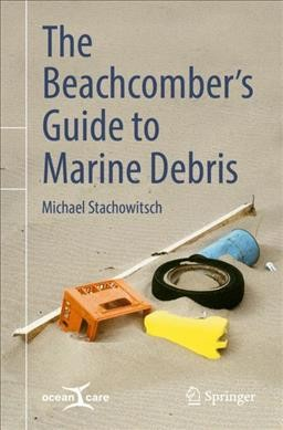 The Beachcomber Guide to Marine Debris