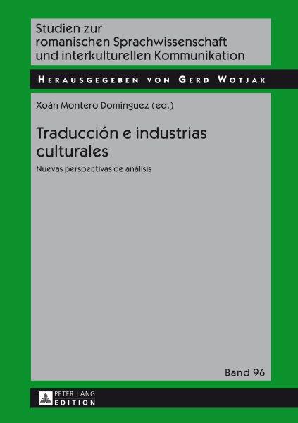 Traducción e industrias culturales : nuevas perspectivas de análisis