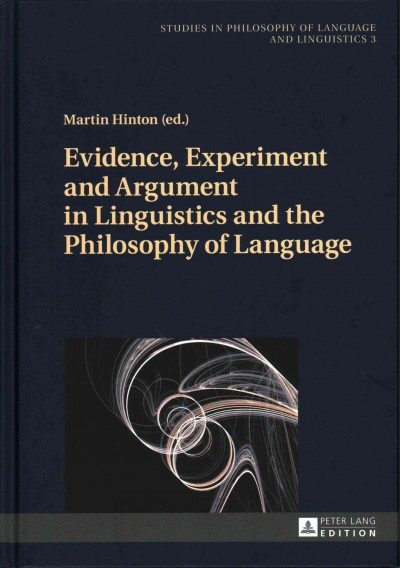 Evidence, experiment, and argument in linguistics and the philosophy of language