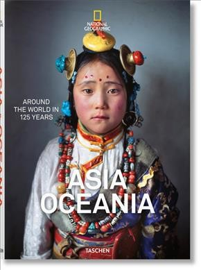 National Geographic: Around the World in 125 Years ?Asia & Oceania