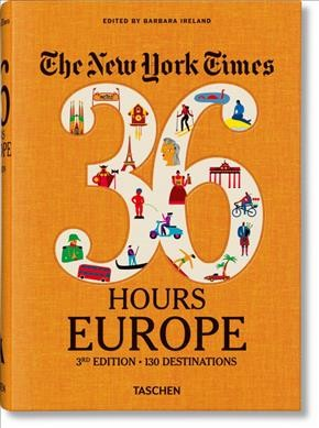 New York Times - 36 Hours, Europe