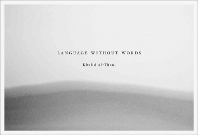Language Without Words