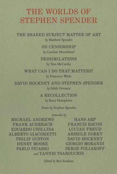 The Worlds of Stephen Spender