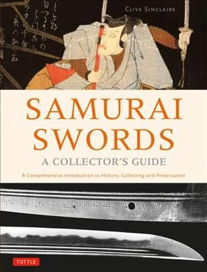 Samurai Swords - a Collector's Guide
