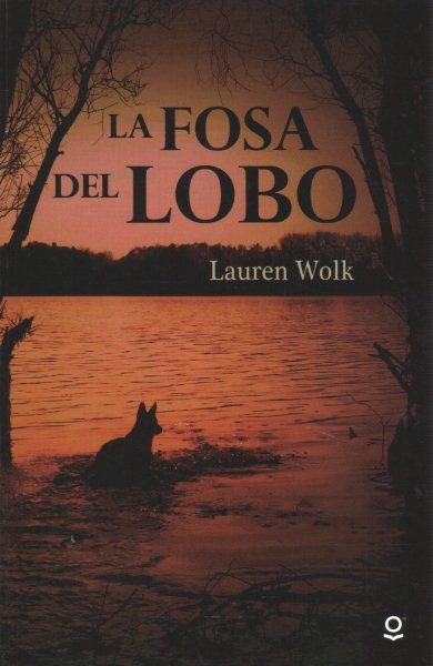 La fosa del lobo / Wolf Hollow