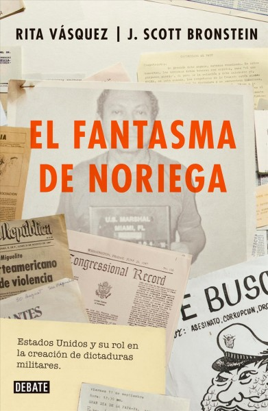 El fantasma de Noriega/ The Ghost of Noriega