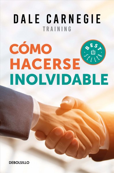 C鏔o hacerse inolvidable/ Make Yourself Unforgettable