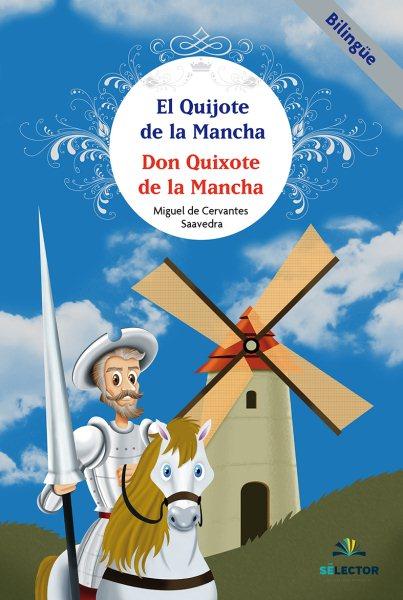 El Quijote de La Mancha / Don Quixote de La Mancha