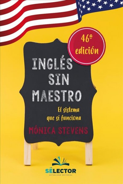 Ingl廥 sin maestro / English Without a Teacher