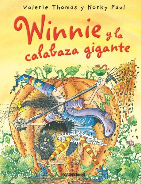 Winnie y la calabaza gigante/ Winnie\