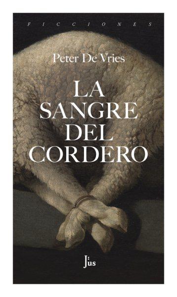 La sangre del cordero/ The Blood of the Lamb
