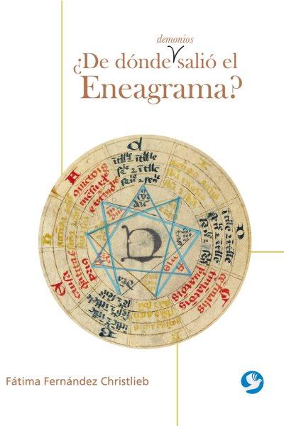 De d鏮de demonios sali?el Eneagrama?/ Where the hell came the Enneagram?