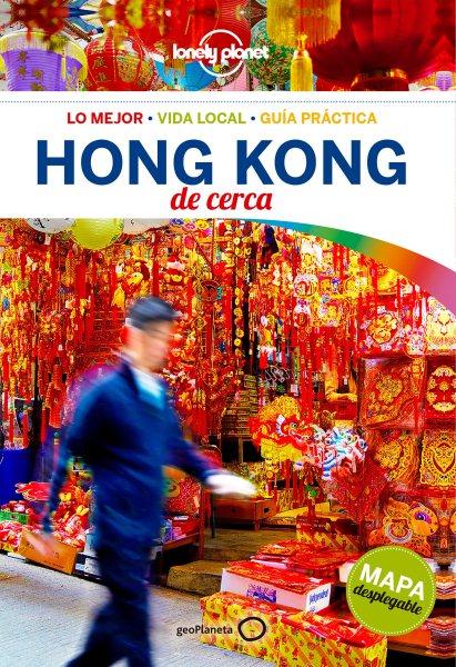 Lonely Planet Hong Kong de cerca / Lonely Planet Pocket Hong Kong