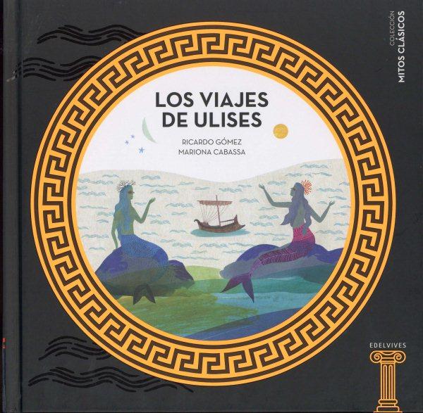 Los viajes de Ulises / The Voyages of Ulysses
