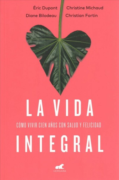 La vida integral / A Plentiful Life