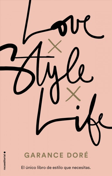 Love. Style. Life / Love. Style. Life