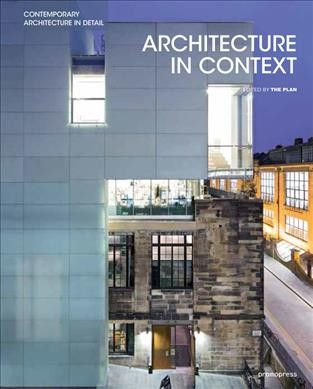 Architecture in context : : contemporary design solutions based on environmental- social and cultural identities