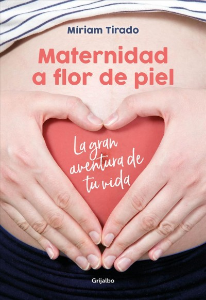 Maternidad a flor de piel/ Motherhood on the Skin