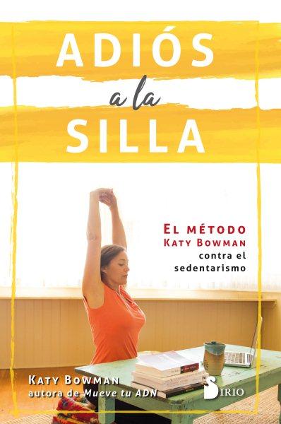 Adi鏀 a la silla / Don't Just Sit There