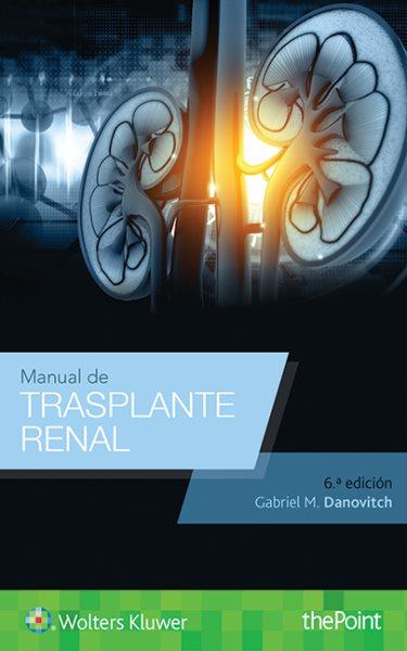 Manual de trasplante renal/ Kidney transplant handbook