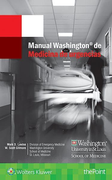 Manual Washington de medicina de urgencias/ The Washington Manual of Emergency Medicine