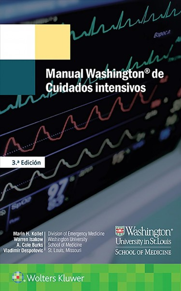Manual Washington de cuidados intensivos/ Washington Intensive Care Manual