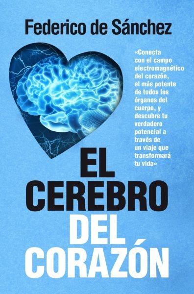 El cerebro del coraz鏮 / The Brain of the Heart