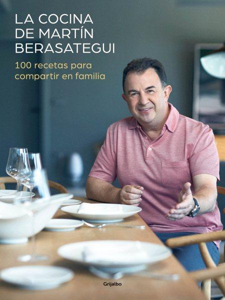 La cocina de Mart璯 Berasategui/ Mart璯  Berasategui's Kitchen