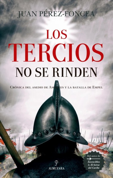Los tercios no se rinden / The Thirds do not Give Up