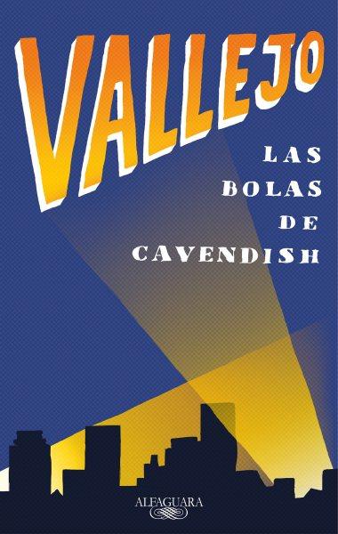 Las bolas de Cavendish/ Cavendish Balls