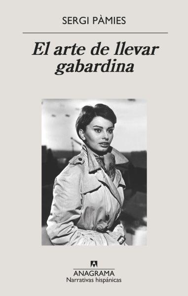 El arte de llevar gabardina / The Art of Wearing a Raincoat