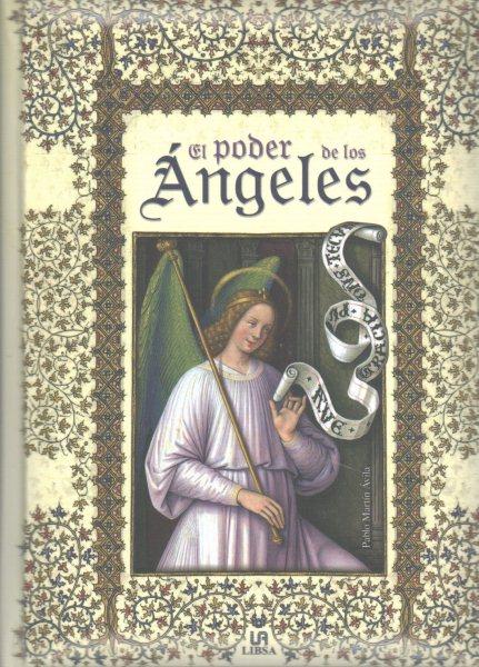 El poder de los 嫕geles/ The Power of Angels