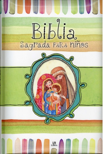 Biblia sagrada para ni隳s / Holy Bible for Children