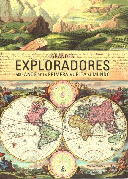 Grandes exploradores / Great Explorers
