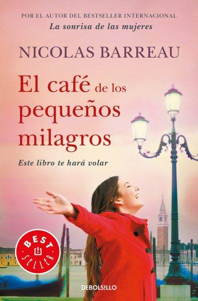 El caf?de los peque隳s milagros/ The Cafe of Small Miracles