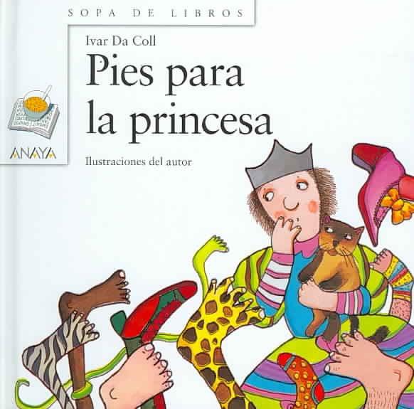 Pies Para La Princesa / Feet for the Princess