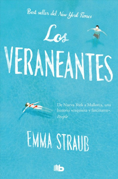 Los veraneantes / The Vacationers