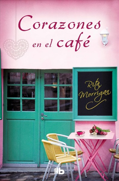 Corazones en el caf?/ Love at the Caf