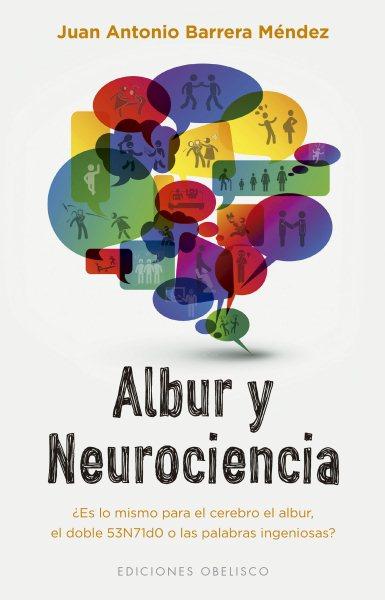 Albur y Neurociencia / Albur and Neuroscience