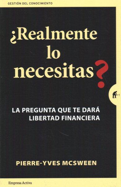 燎ealmente lo necesitas? / Do you Really Need It?