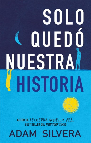 Solo qued?nuestra historia / History Is All You Left Me