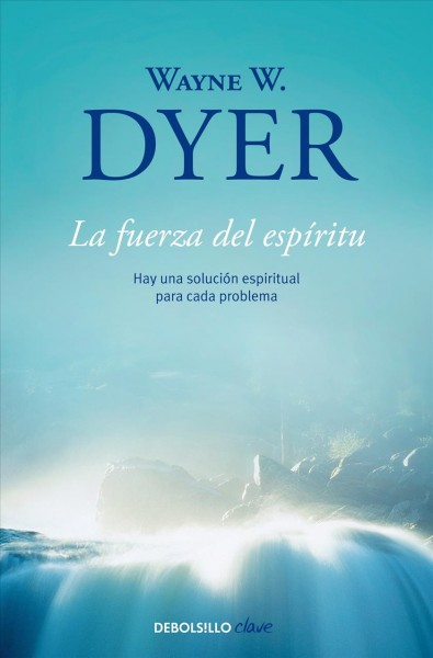 La fuerza del esp甏itu/ There a Spiritual Solution to Every Problem
