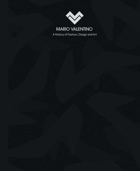 Mario Valentino:a history of fashion- design and art