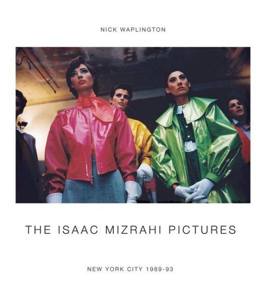 The Isaac Mizrahi Pictures