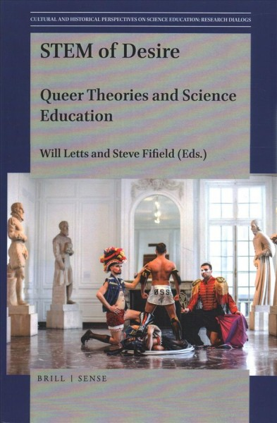 STEM of desire : queer theories and science education